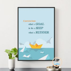 Tranh Động Lực - A Person/Man Without A Goal Be Like Ship, Without A Rundder