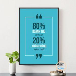Tranh Động Lực - 80% Doanh Thu Đến Từ 20% Khách Hàng Thân Thiết